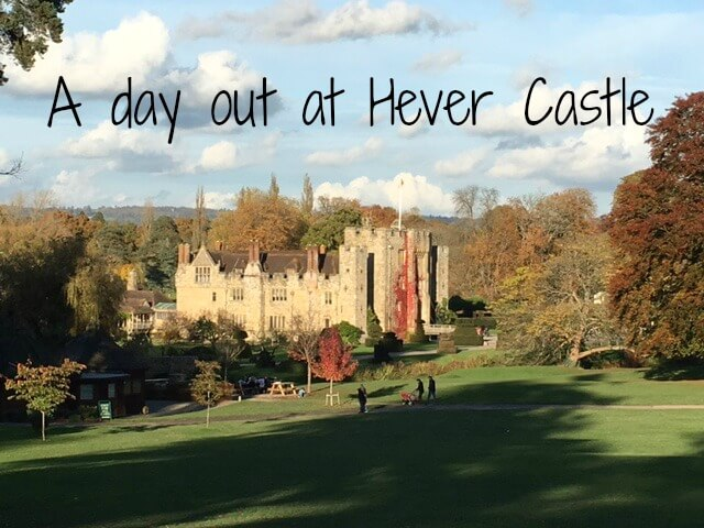Hever Castle day out