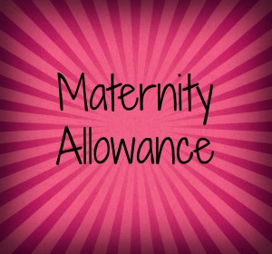 Maternity Allowance