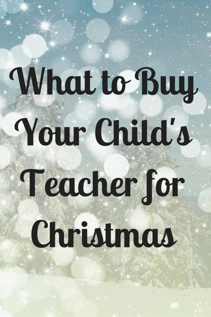 What to buy your child's teacher for Christmas, christmas gifts for primary school teachers, christmas presents for teachers