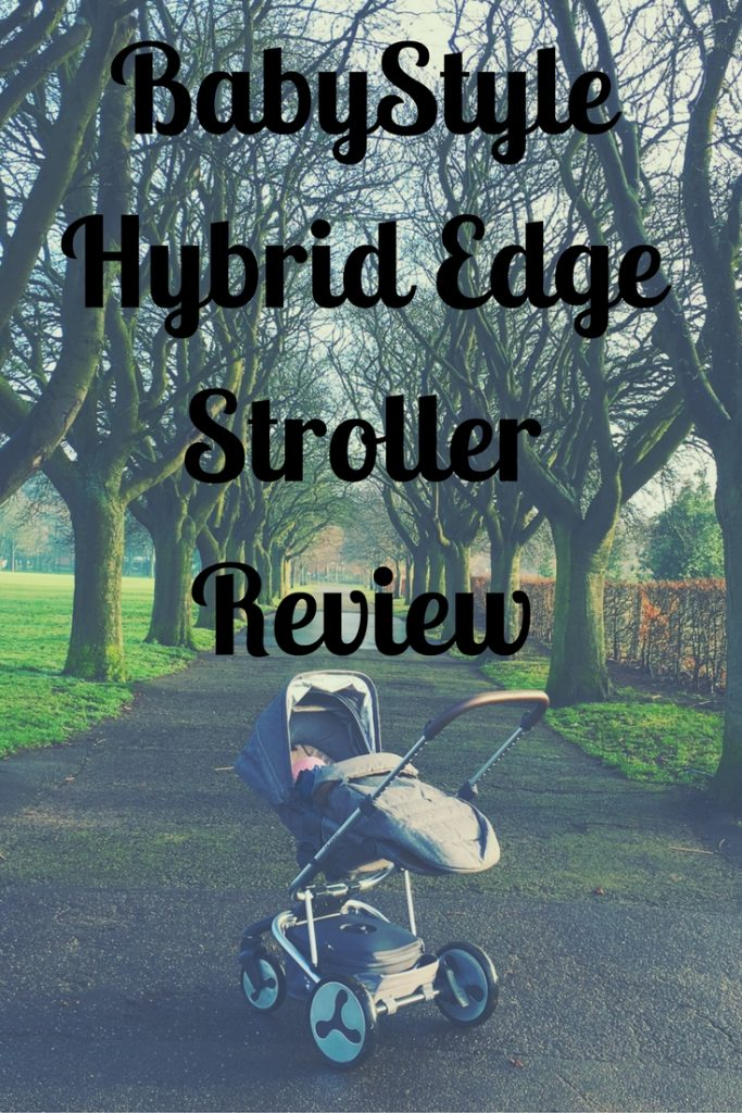babystyle hybrid edge stroller review