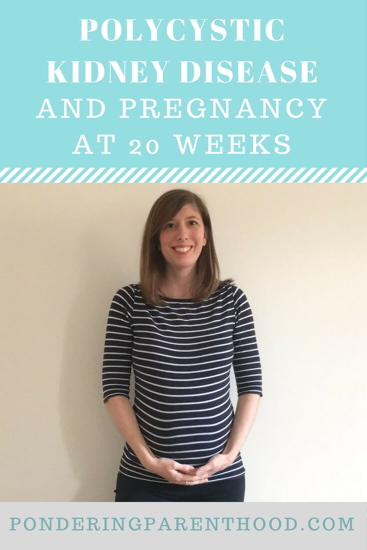 PKD and pregnancy at 20 weeks