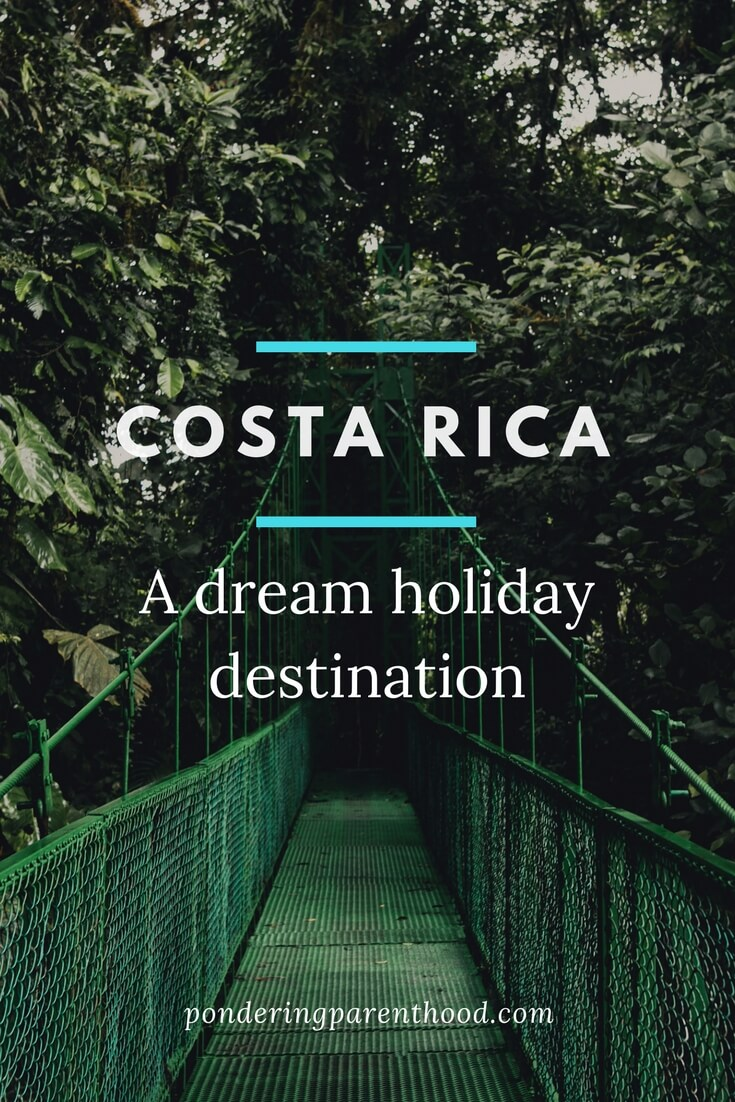 Costa Rica: Where to stay, when to visit and what to do while you're there!