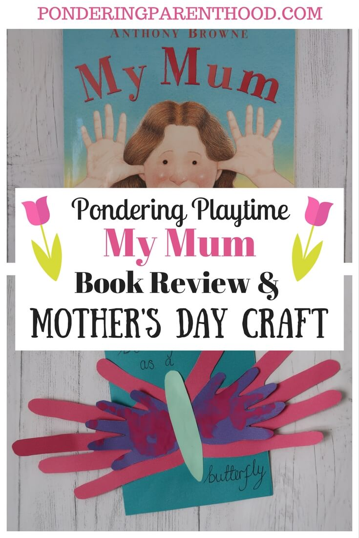 A fun mother's day handprint craft to compliment Anthony's Browne's book, My Mum. A lovely gift idea!