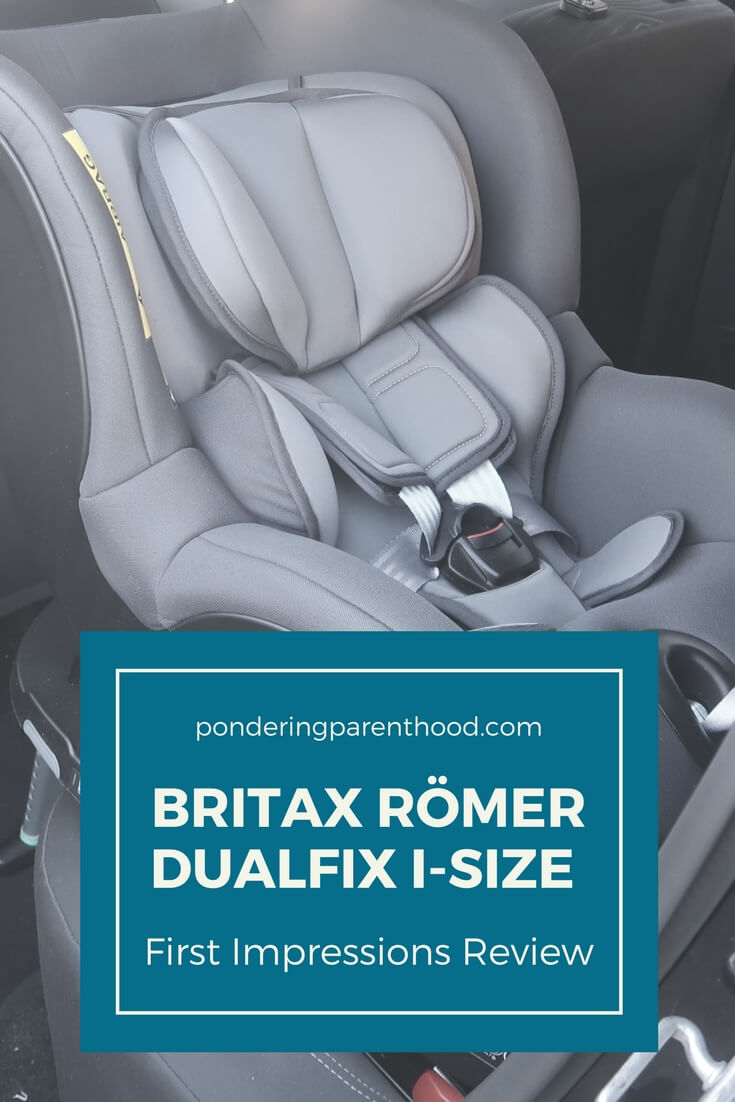 A first impressions review of the Britax Römer Dualfix i-Size - How it fits in a Ford Fiesta