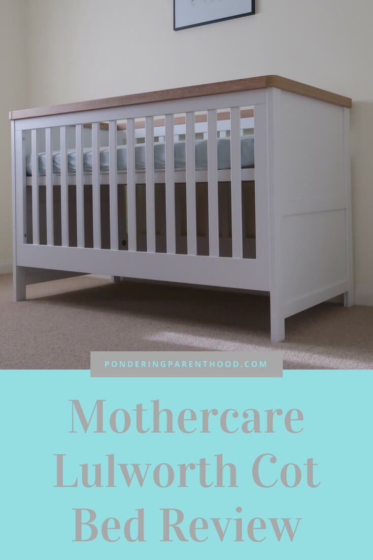 Choosing the perfect cot bed for baby number two - a review of the Mothercare Lulworth cot bed