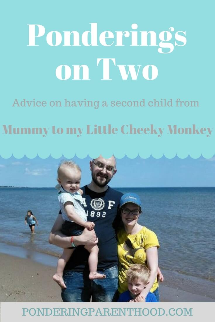 Advice on having a second baby from Mummy to my Little Cheeky Monkey