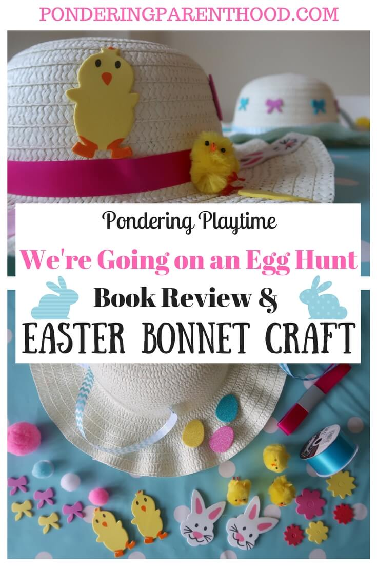 Easy Easter Bonnet Craft! Linked to the Easter book, We're Going on an Egg Hunt; an Easter version of Michael Rosen's We're Going on a Bear Hunt.