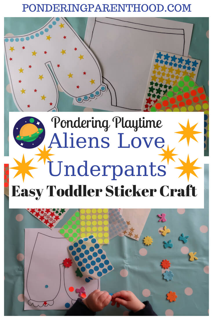 An easy toddler sticker craft activity related to the book Aliens Love Underpants.