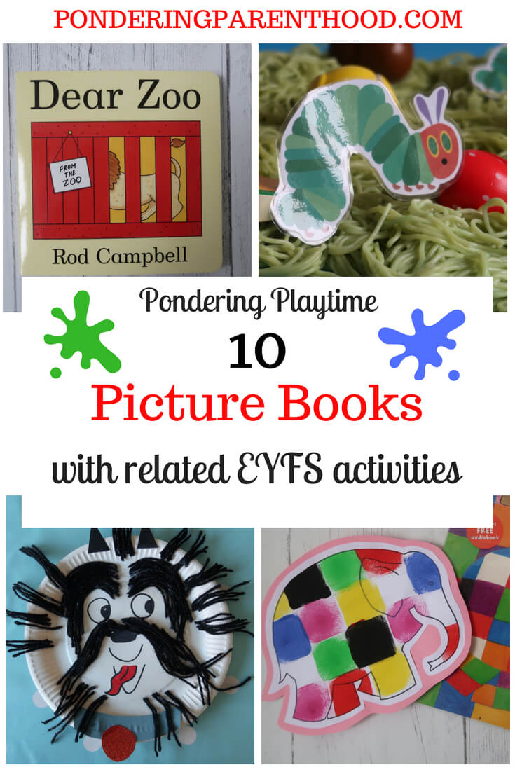 Ten picture books with related EYFS play and learning activities. Great ideas for Early Years settings or at home with your toddler. Books include Dear Zoo, The Very Hungry Caterpillar, Elmer and more!