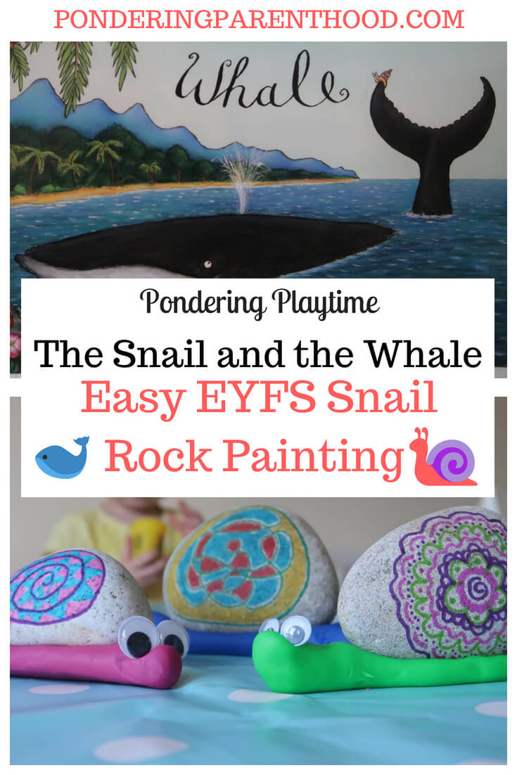 An easy EYFS rock painting activity linked to The Snail and the Whale by Julia Donaldson. Mess free!