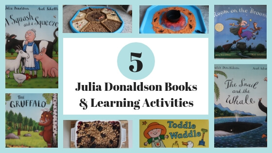 5 Julia Donaldson Books and Learning Activities