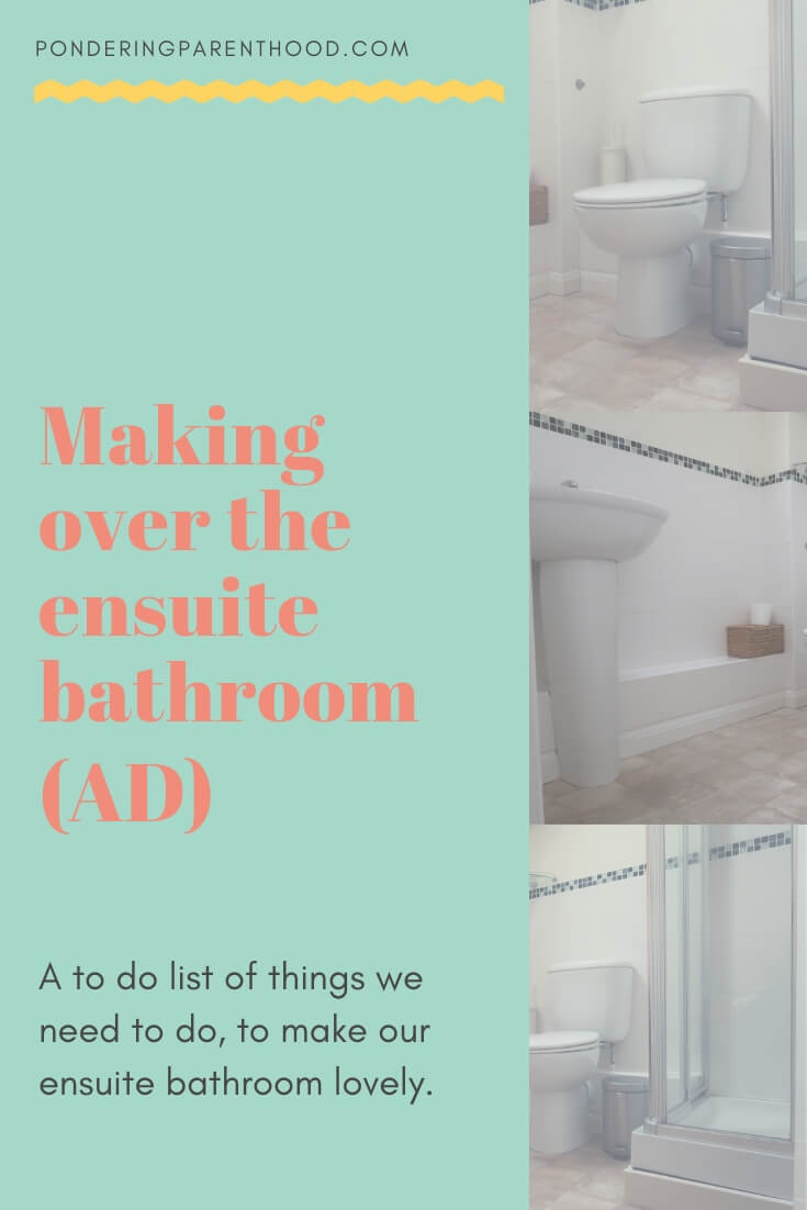 My to do list for making over the ensuite bathroom (#AD)