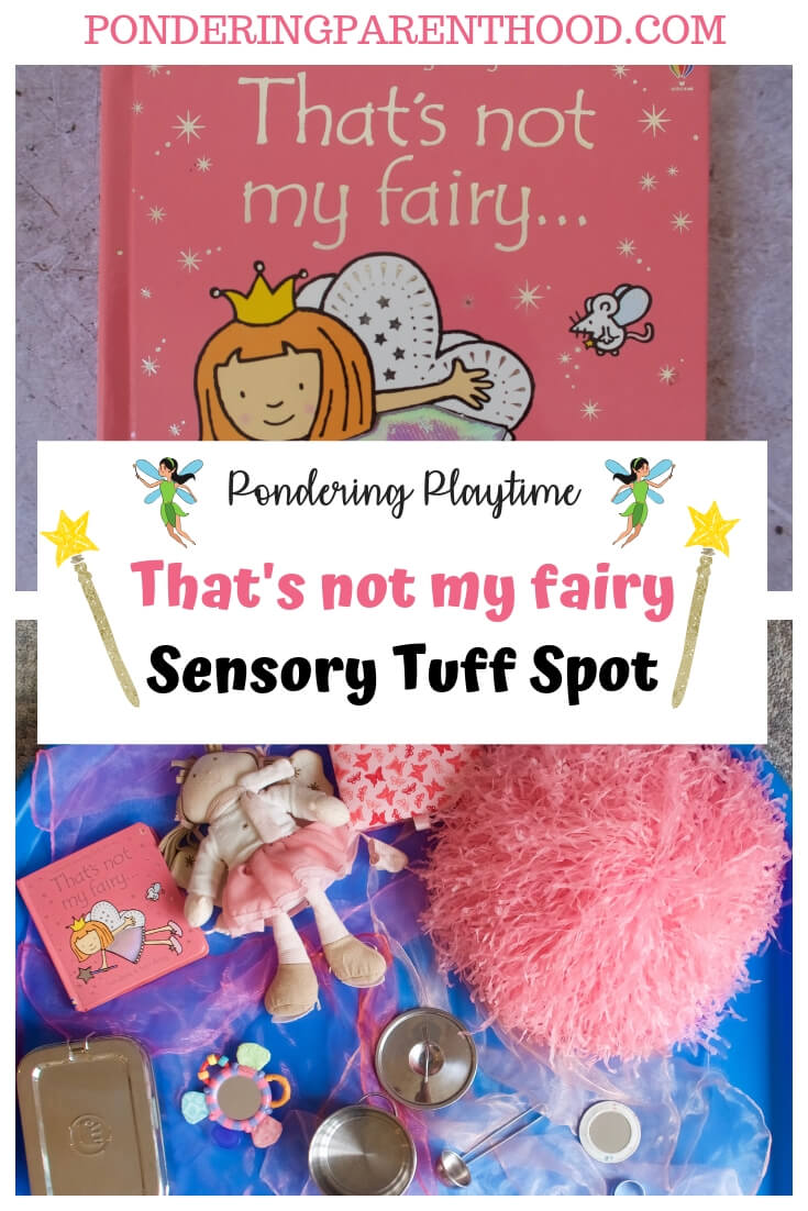 Looking for EYFS activities linked to That's Not my Fairy...? Check out my fun sensory tuff spot.