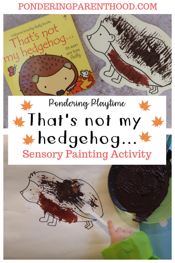 That's not my hedgehog... EYFS sensory painting activity. With sandy paint, foamy paint, and alternatives to boring old paintbrushes!